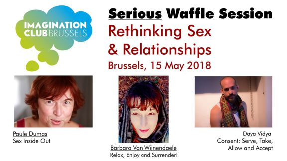 Serious Waffle Session banner: Rethinking Sex and Relationships